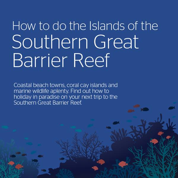 Infographic: Southern Great Barrier Reef Islands.